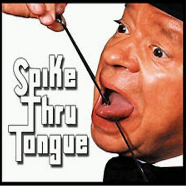 Spike Through Tongue – Extra